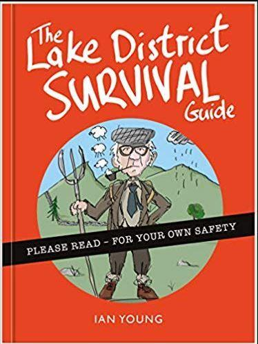 The Lake District Survival Guide by Ian Young. Inspired by Lakeland (£8)